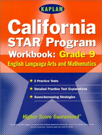 Download Kaplan California Star Program Workbook: Grade 9: Math And Englishlanguage Arts 0743204891