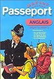 Passeport - Anglais LV1, de la 6e à la 5e - 11-12 ans ou Anglais LV2, de la 4e à la 3e - 13-14 ans (+ corrigé)