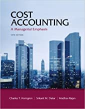 Cost Accounting: A Managerial Emphasis by Horngren 14th Edition (Hardcover) Textbook Only