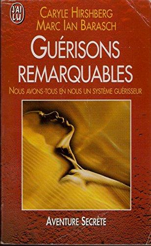 GUERISONS REMARQUABLES.