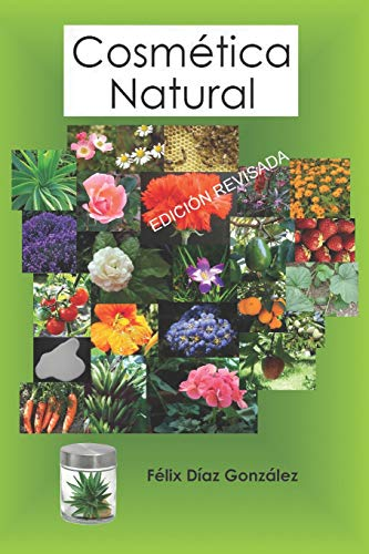 Cosmética Natural (Spanish Edition)