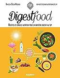 Digestfood - Recettes et conseils nutrition pour un bien-être digestif au top (In and out)