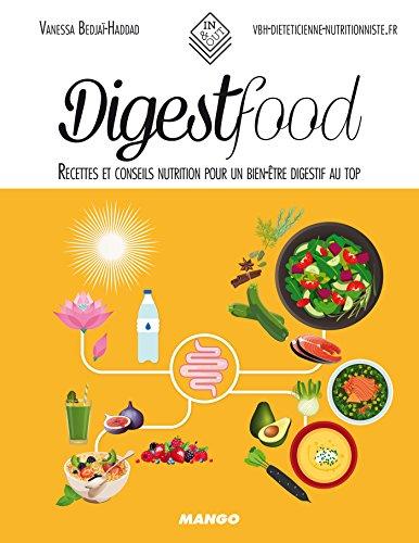 Digestfood - Recettes et conseils nutrition pour un bien-être digestif au top (In and out) (French Edition)