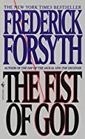 The Fist of God: A Novel