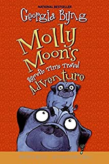 Molly Moon's Hypnotic Time Travel Adventure (Molly Moon, 3)