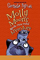 Molly Moon's Hypnotic Time Travel Adventure (Molly Moon, 3)
