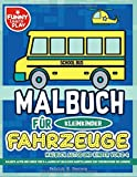 Malbuch Fahrzeuge für Kleinkinder: Malbuch Autos und Kinder von 2-4 Jahren mit bildlichen Darstellungen zur Vereinfachung des Lernens