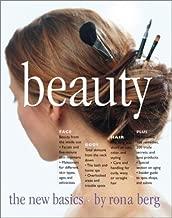Beauty: The New Basics [Paperback] [2000] (Author) Rona Berg, Anja Kroenke, Debra Jaffe
