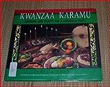 Kwanzaa Karamu: Cooking and Crafts for a Kwanzaa Feast