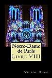 Notre-Dame de Paris (Livre VIII) (French Edition)