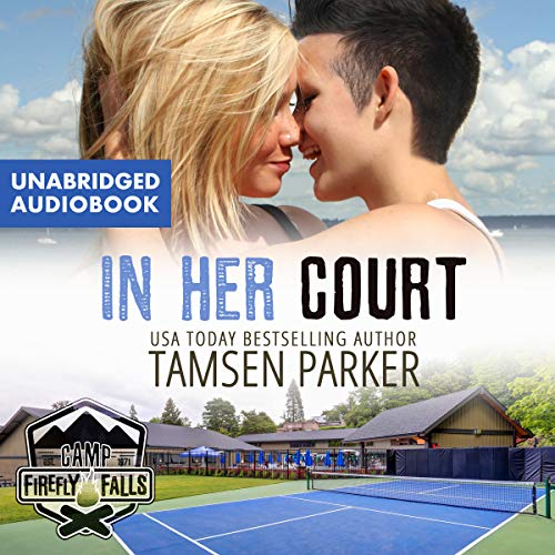 In Her Court Audiobook By Tamsen Parker cover art