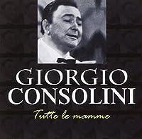 consolini giorgio - tutte le mamme (1 CD)