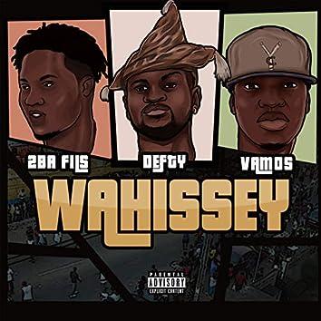 Wahissey (feat. 2Bafils, Vamos)