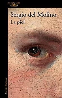 La piel (Spanish Edition) par [Sergio del Molino]