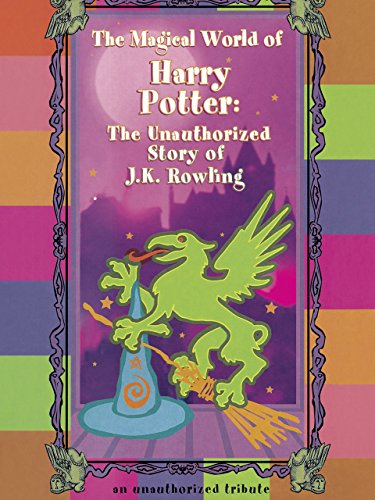 The Magical World of Harry Potter: The...