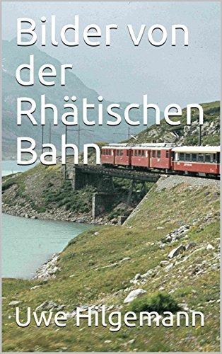 Book's Cover of Bilder von der Rhätischen Bahn (German Edition) Versión Kindle