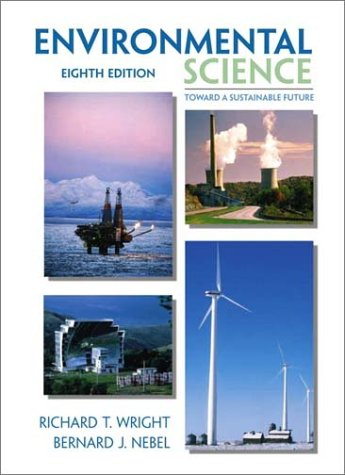 Environmental Science: Toward A Sustainable Future (8th Edition)