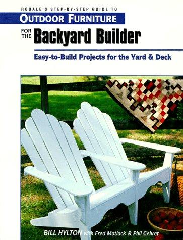 Outdoor Furniture for the Backyard Builder (Reader's Digest Woodworking)