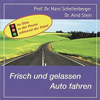 Frisch und gelassen Auto fahren Titelbild