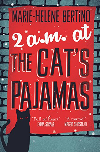 2 A.M. at The Cat's Pajamas by [Marie-Helene Bertino]