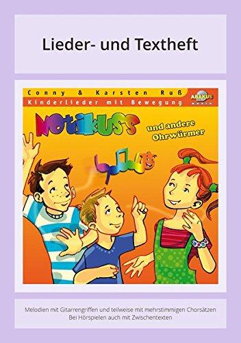 Notikuss - Und andere Ohrwürmer: Lieder- und Textheft: 36 Seiten · A5 Heft · Melodien und Text mit Gitarrengriffen, Zwischentexten, Instrumentalstimmen und Spielanleitungen