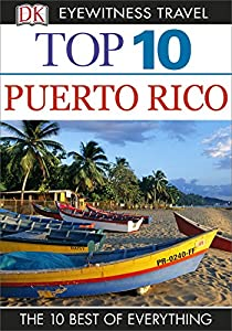 DK Eyewitness Top 10 Puerto Rico (Pocket Travel Guide)