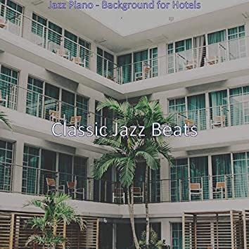 Jazz Piano - Background for Hotels
