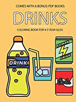 Coloring Book for 4-5 Year Olds (Drinks)