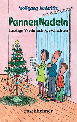 PannenNadeln: Lustige Weihnachtsgeschichten