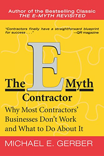 The E-Myth Contractor: Why Most Contractors