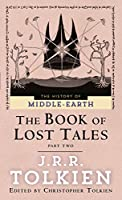 The Book of Lost Tales 2 (The Histories of Middle-earth)