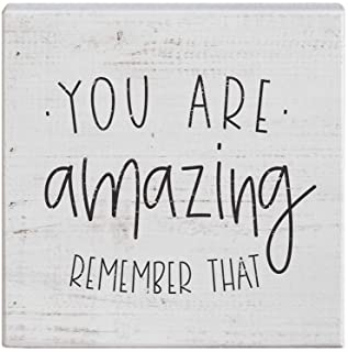 """Simply Said, INC Small Talk Sign 5.25"""" Wood Block Plaque - You are Amazing, Remember That"""