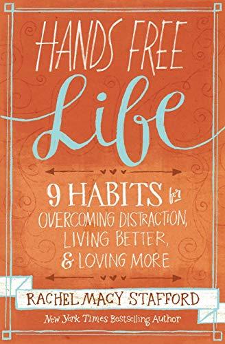 Hands Free Life: Nine Habits for Ov…