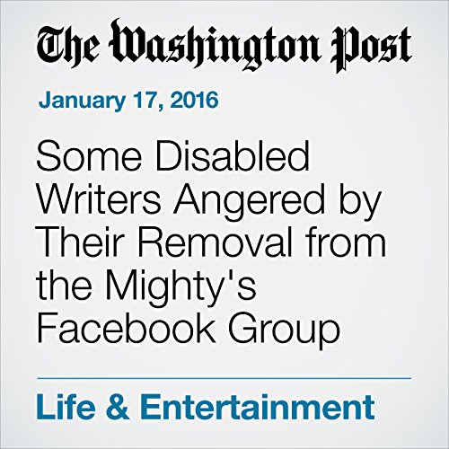 『Some Disabled Writers Angered by Their Removal from the Mighty's Facebook Group 』のカバーアート