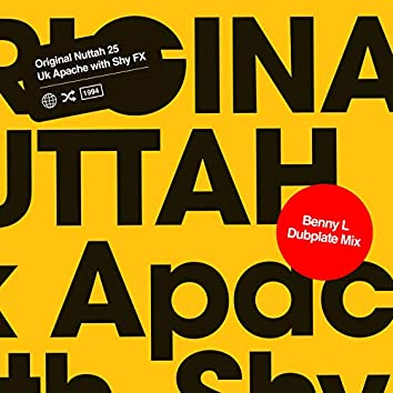Original Nuttah 25 - Benny L Remix