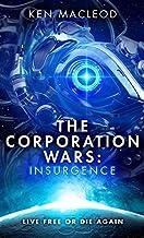 The Corporation Wars: Insurgence: 2