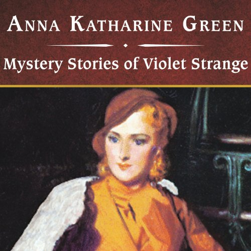 Mystery Stories of Violet Strange audiobook cover art