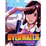 Overwatch Color by Number: Hero Shooter Video Game Character Illustration Color Number Book for Fans Adults Relaxation Gift Coloring Book