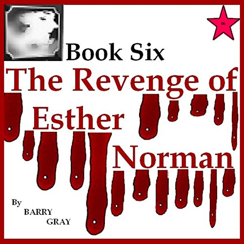 The Revenge of Esther Norman Book Six audiobook cover art