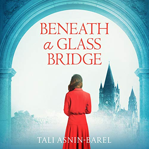 Beneath a Glass Bridge cover art