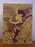 Belle Epoque. Pariser Leben im Spiegel der graphischen Kunst um 1900 aus der Sammlung der Kunsthalle Bremen. Ausstellung Kunsthalle Bremen, 14. Dezember 1980 bis 08. Februar 1981