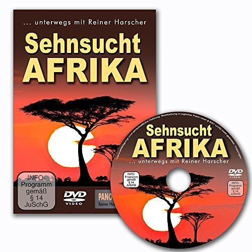 """""""Sehnsucht Afrika"""" Auf Safari in Tansania, Botswana, Kenia, Namibia, Zimbabwe und Zambia.Traumreisen - unterwegs mit Reiner Harscher"""
