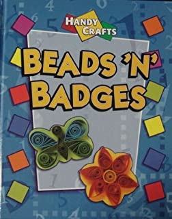 Beads 'n' Badges (Handy Crafts) by Gillian Souter (2001-01-03)