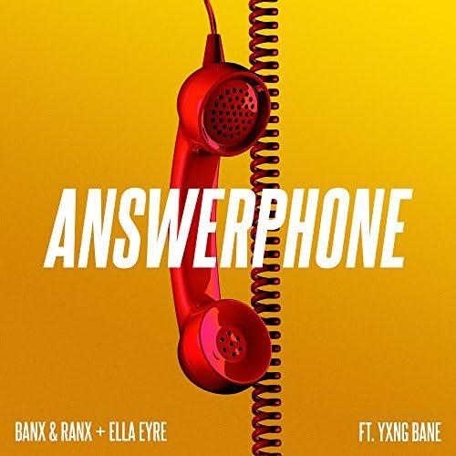 Banx & Ranx & Ella Eyre feat. Yxng Bane
