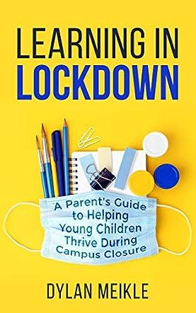 Learning in Lockdown