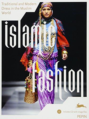 Islamic Fashion : Traditional and Modern Dress in the Muslim World (1Cédérom)