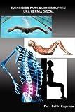 Ejercicios para quienes sufre una hernia discal
