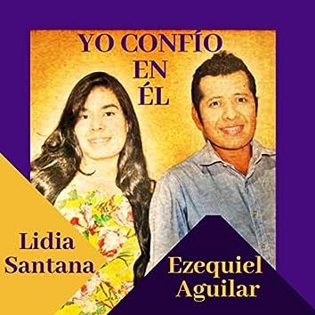 Yo Confío en Él (feat. Lidia Santana)