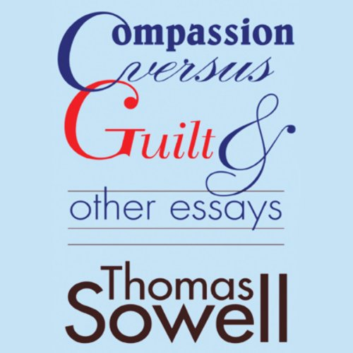 Compassion Versus Guilt and Other Essays audiobook cover art