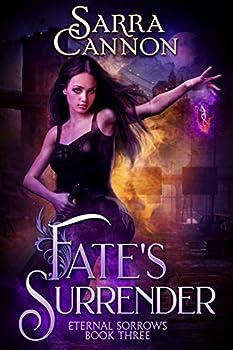 Fate s Surrender  Eternal Sorrows Book 3